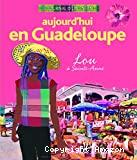 Aujourd'hui en Guadeloupe