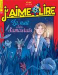 J'aime lire, n°497 - Juin 2018 - La nuit des Samouraïs