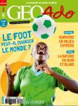 GÉO Ado, n°184 - Juin 2018 - Le foot peut-il changer le monde ?