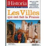 Historia thématique, n° 70 - Mars-Avril 2001 - Les villes qui ont fait la France