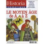 Historia thématique, n° 79 - Septembre-Octobre 2002 - Le Moyen-Age de A à Z