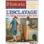 Historia thématique, n° 80 - Novembre-Décembre 2002 - L'esclavage, un tabou français enfin levé