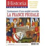 Historia thématique, n°90 - juillet-août 2004 - L'avènement d'une société nouvelle, la France féodale