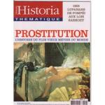 Historia thématique, n° 102 - juillet-août 2006 - Prostitution: l'histoire du plus vieux métier du monde