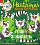Histoires pour les petits, 116 - Février 2013 - L'histoire des makis catta