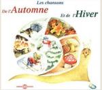 Chansons de l'automne et de l'hiver (Les)