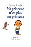 Ma princesse n'est plus ma princesse