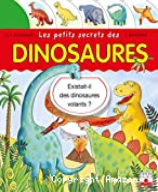 Petits secrets des dinosaures (Les)