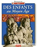 Des enfants au Moyen âge