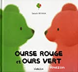 Ourse rouge et Ours vert