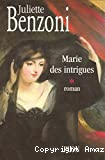 Marie des intigues