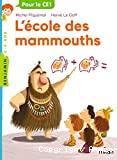 Ecole des mammouths (L')