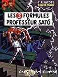3 formules du professeur sato (Les)