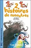 Deux histoires de monstres