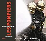 Pompiers racontés aux enfants (Les)