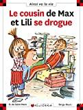 Cousin de max et lili se drogue (Le)