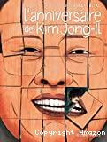 L'Anniversaire de Kim Jon-Il