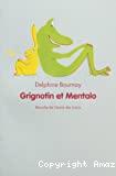Grignotin et Mentalo