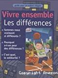 Vivre ensemble : les différences