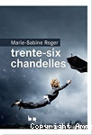 Trente six Chandelles
